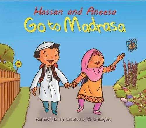 Hassan and Aneesa Go to Madrasa (Hassan & Aneesa)